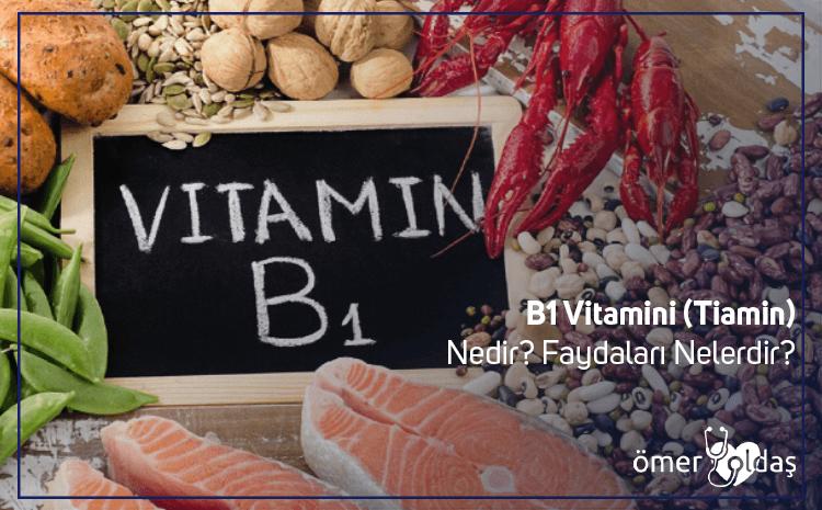 B1 Vitamini (Tiamin) Nedir? Faydaları Nelerdir?
