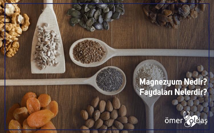 Magnezyum Nedir? Faydaları Nelerdir?